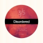 Disordered - 3/5